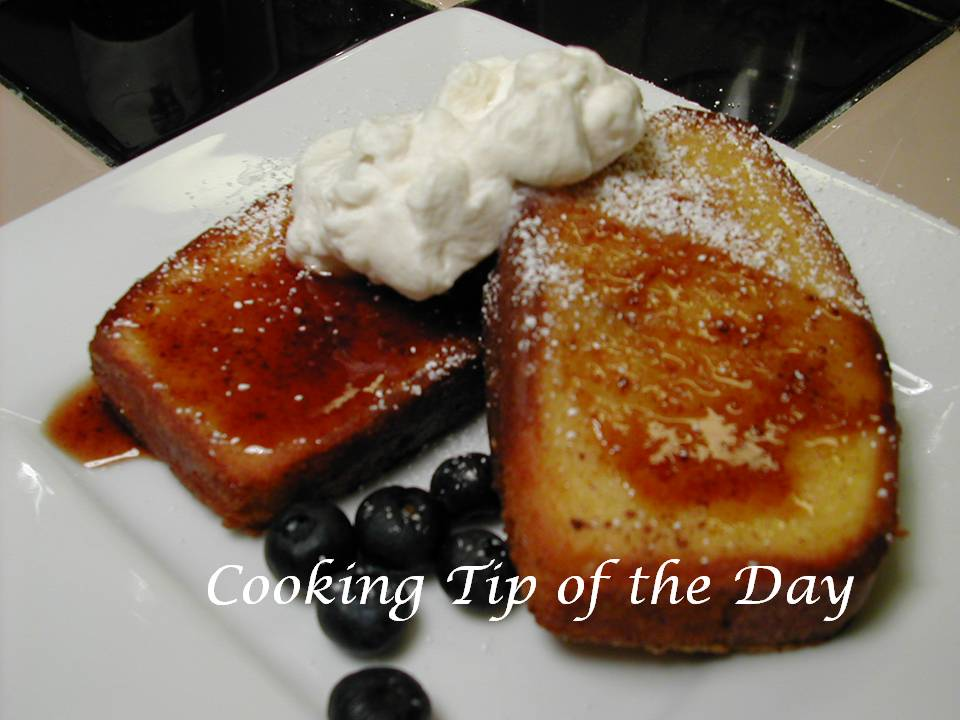 Cooking Tip of the Day: Recipe: Pound Cake French Toast