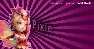 Pixie - Pahlawan Legenda - Konflik Kastil