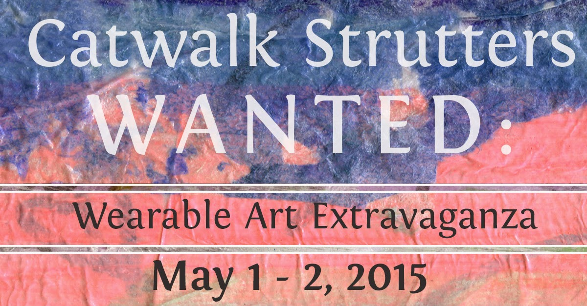 Catwalk Strutters Wanted for Wearable Art Extravaganza May 1-2, 2015