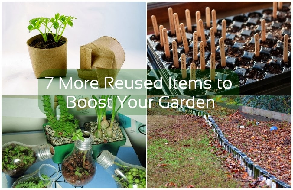7 More Reused Items to Boost Your Garden