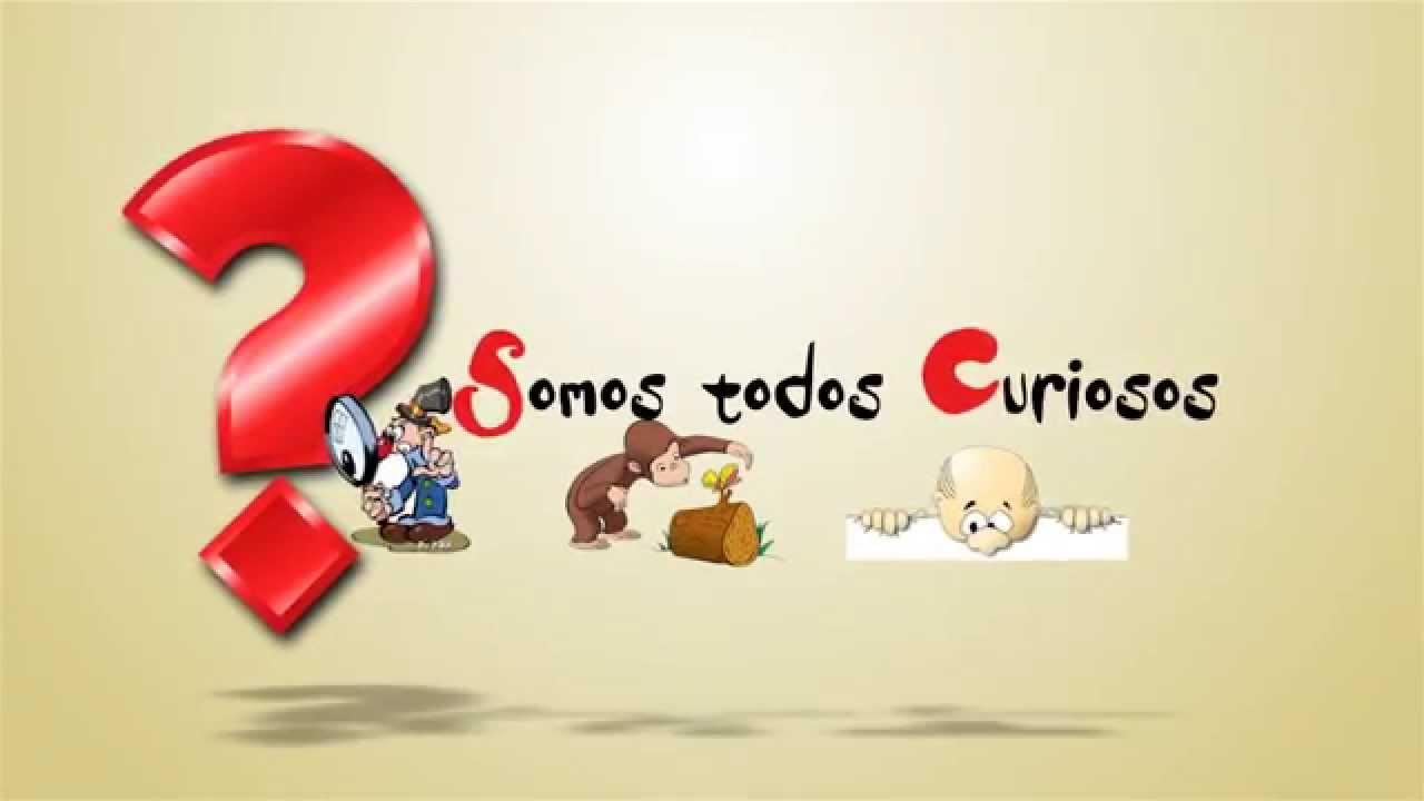 SOMOS CURIOS@S!!!!