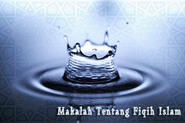 Makalah tentang Fiqih Islam