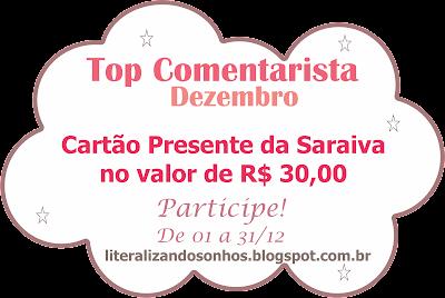 http://literalizandosonhos.blogspot.com.br/2015/12/top-comentarista-14-dezembro2015.html