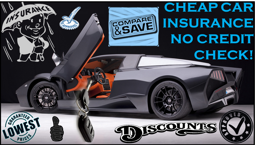 Cheap Car Insurance No Credit Check