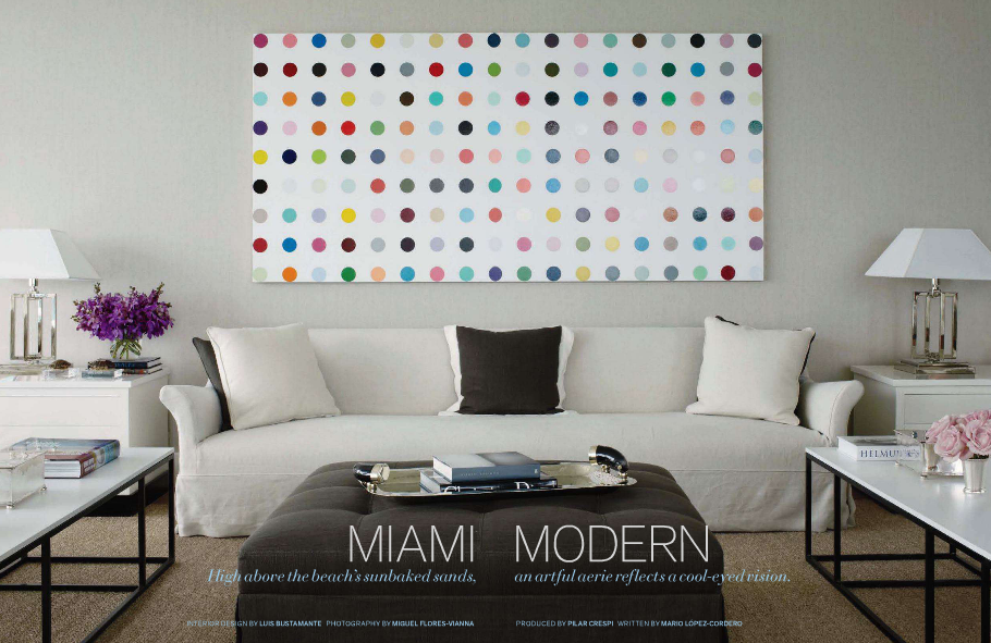 Splendid Sass: LUIS BUSTAMANTE ~ DESIGN IN MIAMI
