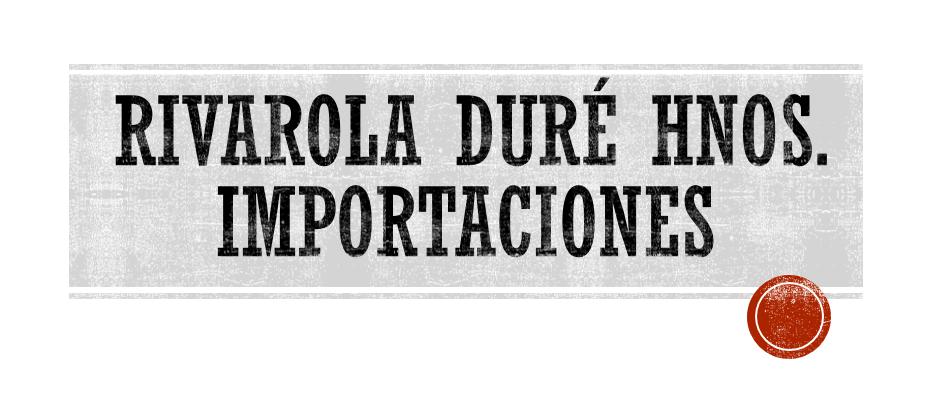 Rivarola Duré Hnos. Importaciones