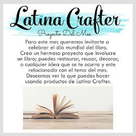 Proyecto del Mes con Latina Crafter !!!