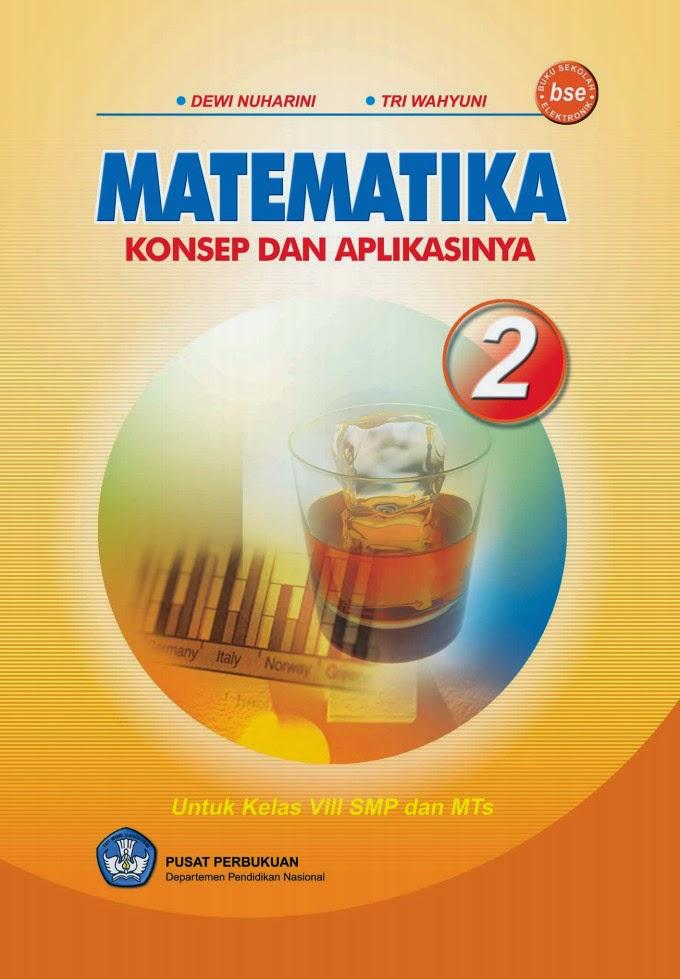 Buku Matematika Smp Kelas 8 Dewi Nuharini Bse Smp Negeri 1 Situbondo