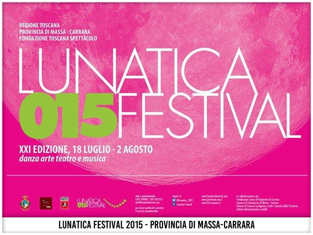 Lunatica Festival 2015 - Provincia di Massa Carrara