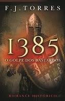 "leitura - ""1385 O golpe dos Bastardos"""