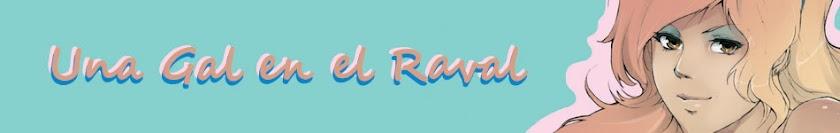 Una Gal en el Raval