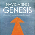 Book Review: Navigating Genesis: A Scientist's Journey through Genesis 1-11 by Hugh Ross