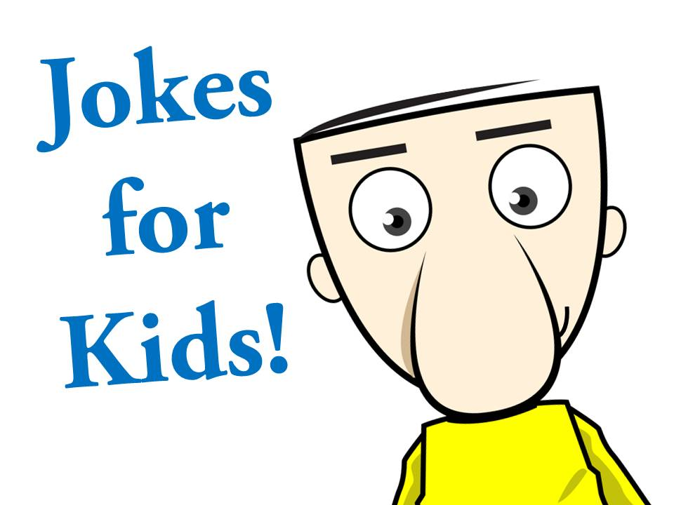 Jokes for Kids!