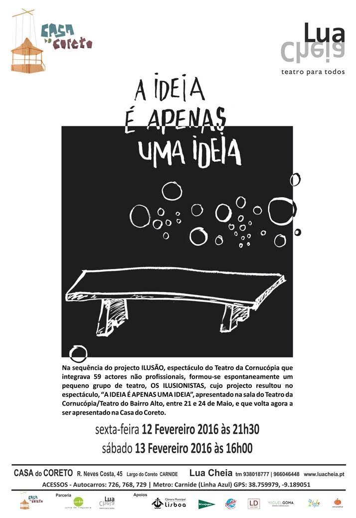 """""""A Ideia é apenas uma ideia"""" de novo no Teatro do Coreto"""