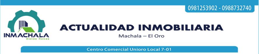 Actualidad Inmobiliaria Machala El Oro