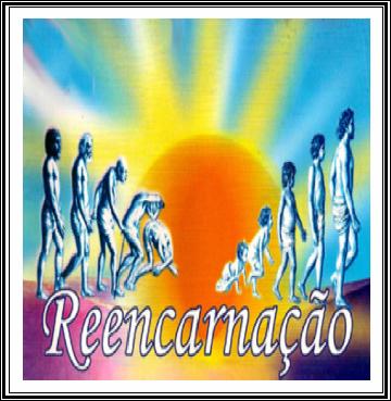 REENCARNAÇÃO-VERDADE-OU-MENTIRA