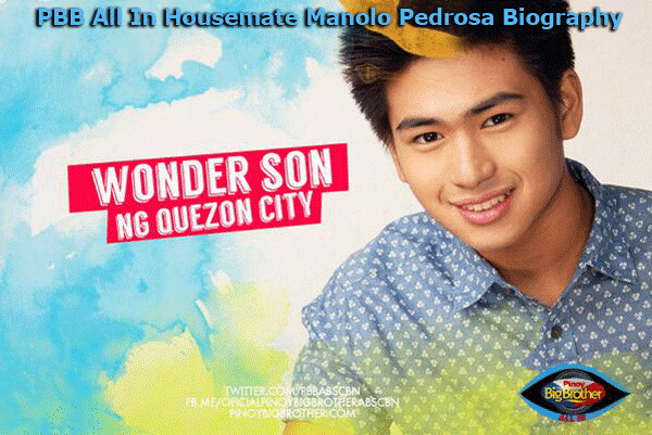PBB All In Housemate Manolo Pedrosa Biography