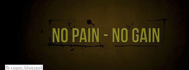 Capa para Facebook -fb-capas.blogspot - No pain no Gain - academia