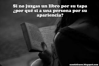 Si no juzgas un libro por su tapa ¿por qué si a una persona?