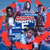 Interstate Trappin 5: Get It LIVE!