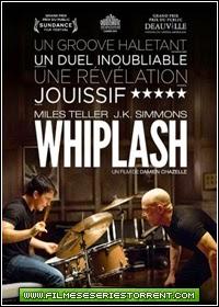 Whiplash - Em Busca da Perfeição Torrent (2015)