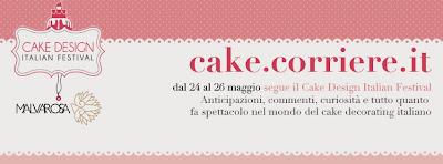 cake design italian festival edizione 2013 inviata speciale con malvarosa edizioni per cake.corriere.it