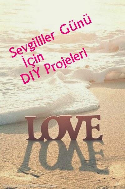 Sevgililer Günü İçin DIY Projeleri