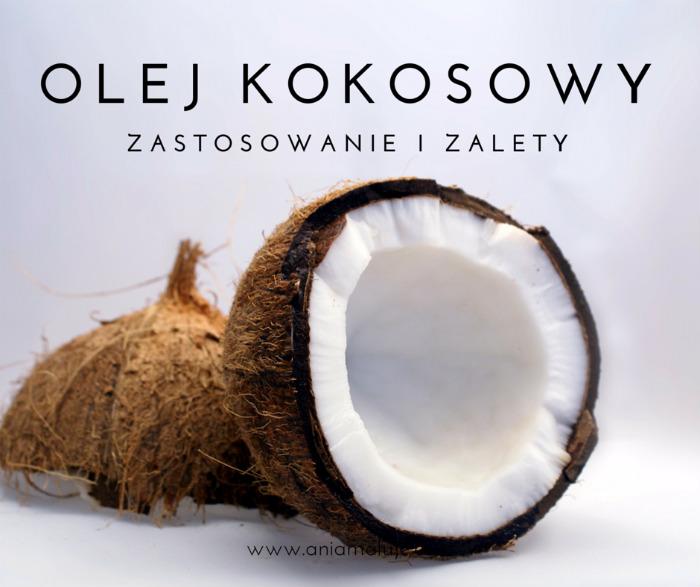 jak stosować olej kokosowy