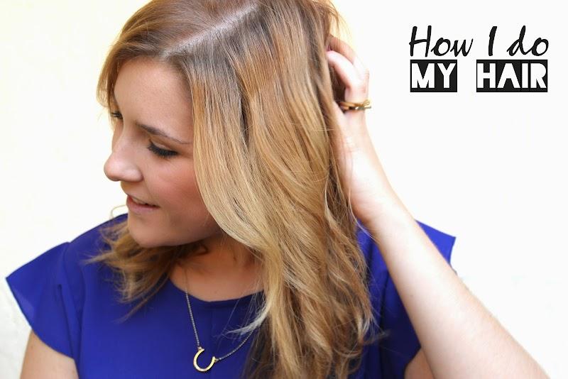 BEAUTY | HOW I DO MY HAIR