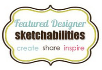 Sketchabilities Featured Designer!!