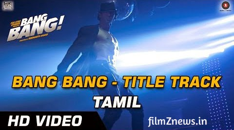 Bang Bang (Tamil) Title Track from Bang Bang (2014) | HD