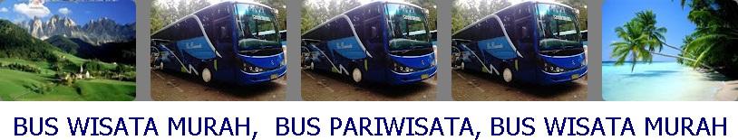 BUS WISATA MURAH