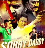 Watch Sorry Daddy 2015 Hindi Movie Online