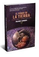"""EL PODER DE LA TIERRA: """"El origen de la humanidad y la importancia de venir a este mundo""""."""
