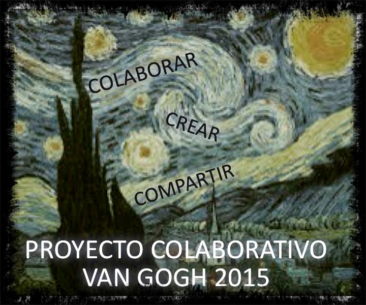 PARTICIPAMOS EN EL PROYECTO DE VAN GOGH 2015