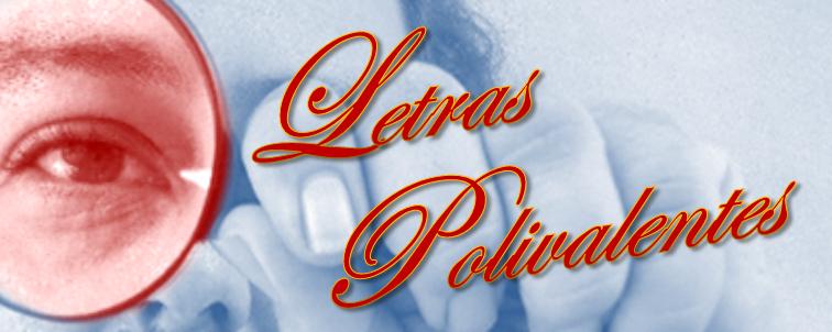 LETRAS POLIVALENTES