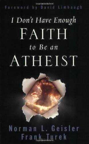 كتاب : ليس لدي إيمان كافي لأكون ملحداً! I Don't Have Enough Faith to Be an Atheist Norman L. Geisler, Frank Turek, David Limbaugh