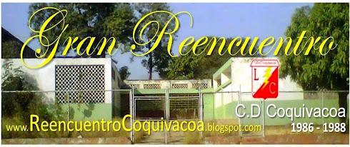 REENCUENTRO DEL LICEO COQUIVACOA