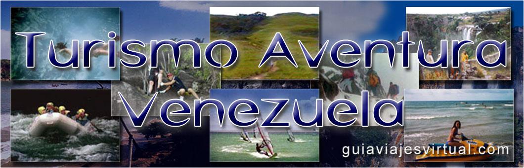 Blog Turismo Aventura en Venezuela, Montañismo, Excursionismo, Escalada, Treking, Deportes Acuatico