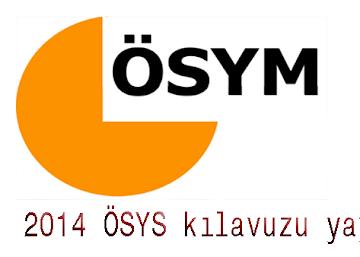 2014 ÖSYS kılavuzu yayınlandı.