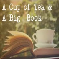 A Cup of Tea & A Big Book