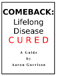 Comeback: Lifelong Disease CURED