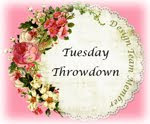 I Design for Tuesday Throwdown