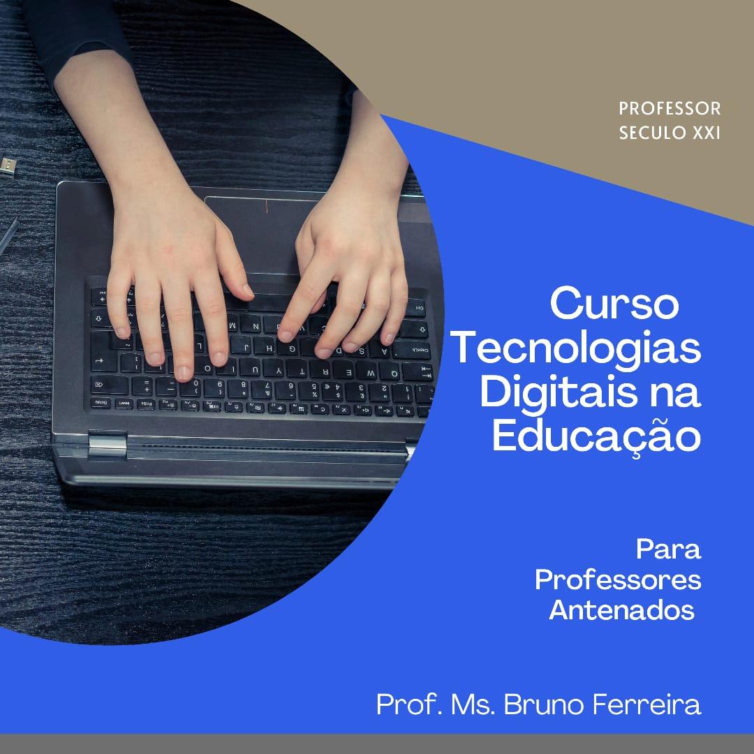 Curso Tecnologia Digitais na Educação