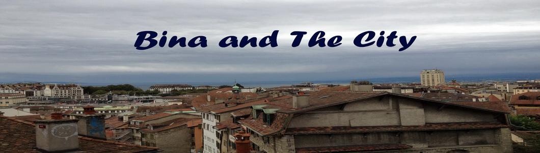 Bina and the city