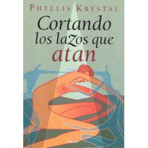 cortando-lazos-que-atan-phyllis-krystal.jpg