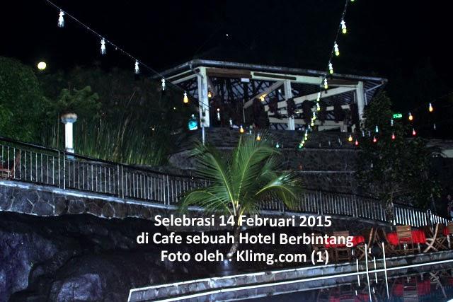 Selebrasi 14 Februari 2015 di Cafe sebuah Hotel Berbintang
