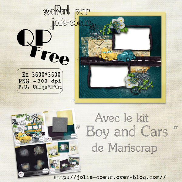 http://jolie-coeurscraps.over-blog.com/2016/01/qp-free-avec-le-kit-boy-and-cars.html