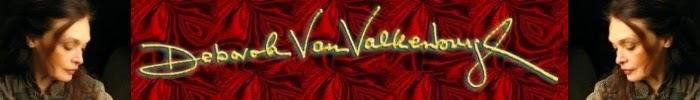 Deborah Van Valkenburgh's Blog