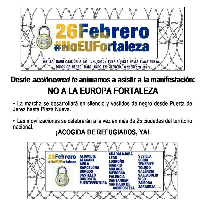 """DOMINGO 26F: MANIFESTACIÓN """"NO A LA EUROPA FORTALEZA"""". ¡ACOGIDA DE REFUGIADOS,YA!"""